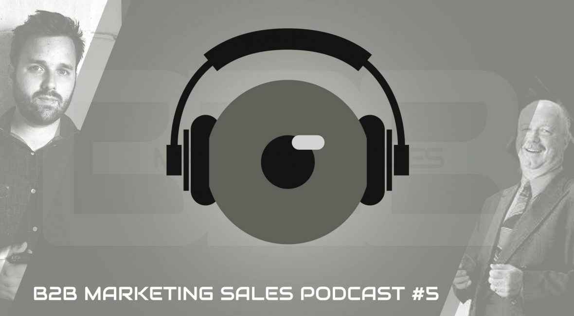 Podcast 5 B2B Strategic Selling with John Smibert